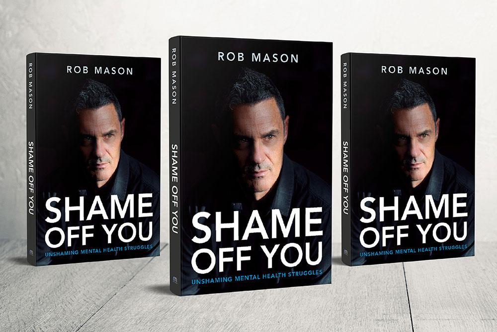 Rob Mason Book - Shame Off You